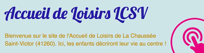 Accueil loisirs LCSV Blog